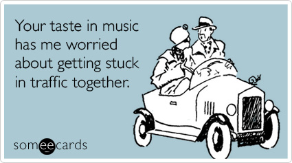 music-worried-traffic-commute-confession-ecard-someecards